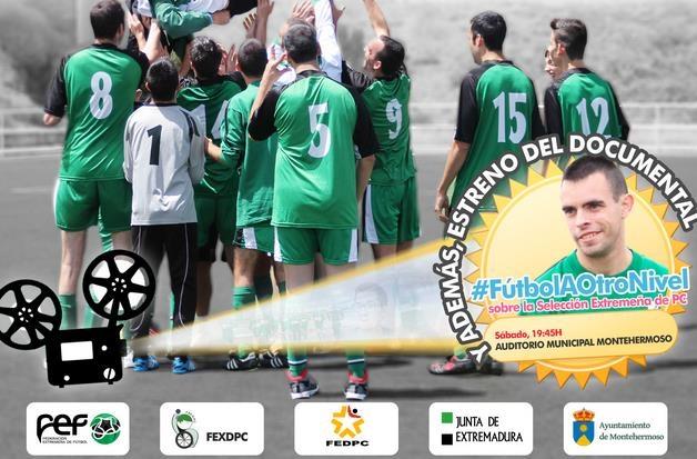 #Fútbolaotronivel, el documental sobre la Selección Extremeña de Fútbol de PC tendrá un segundo estreno en Fregenal