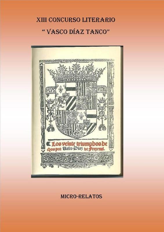 XIII Concurso Literario ''Vasco Díaz Tanco'' en Fregenal de la Sierra