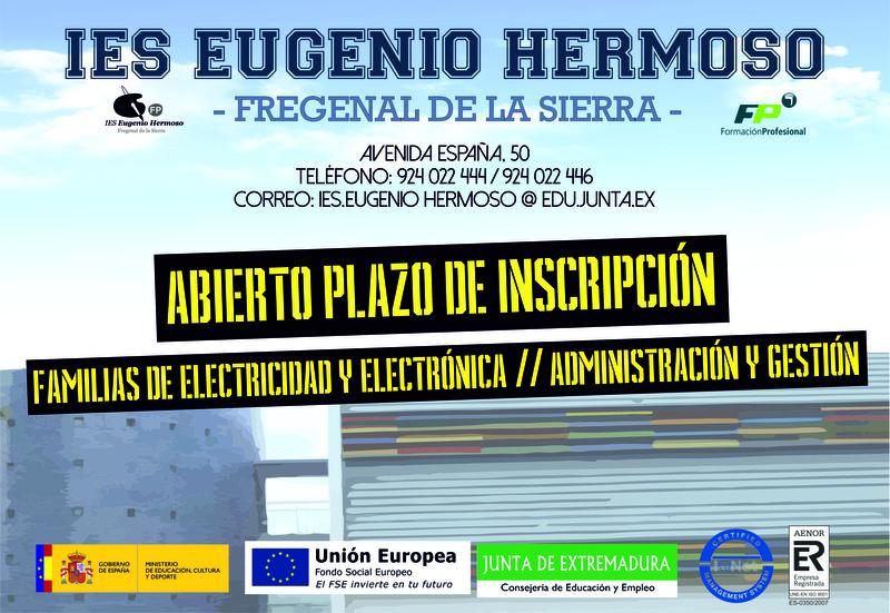 Abierto plazo ÚNICO DE INSCRIPCIÓN de Ciclos Formativos en el I.E.S Eugenio Hermoso de Fregenal de la Sierra