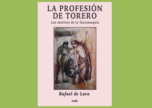 Rafael de Lara presenta en Bienvenida su libro: `LA PROFESIÓN DE TORERO. Los motivos de la Tauromaquia´
