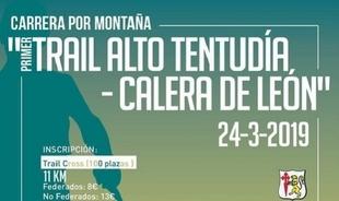 Calera anuncia nuevos datos sobre la celebración del  `I Trail Alto Tentundía - Calera de León´