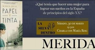 María Reig presenta 'Papel y tinta', una novela protagonizada por una joven muy especial nacida en Fuente de Cantos
