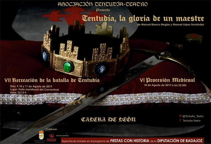 La VII edición de  'Tentudía: La Gloria de un Maestre' tendrá lugar los días 9, 10 y 11 de agosto en Calera de León