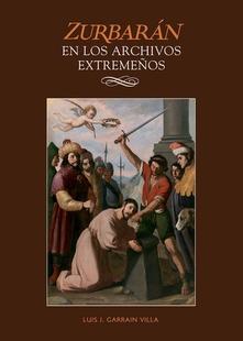 Mañana se presenta en la Diputación de Badajoz `Zurbarán en los archivos extremeños´