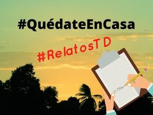 Tentudía Directo abre un concurso de relatos para tod@s #RelatosTD #QuédateEnCasa