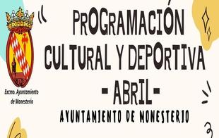 Monesterio presenta su programación cultural y deportiva de abril