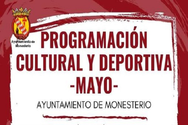 Monesterio presenta una amplia programación cultural y deportiva para este mes de mayo