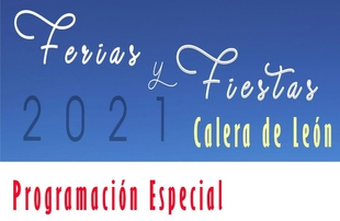 Calera de León presenta una programación especial para sus Fiestas y Ferias de 2021 la próxima semana