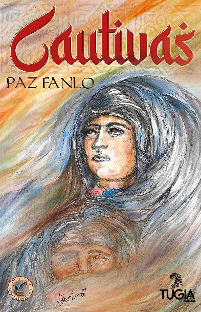 Publicada la novela histórica `Cautivas´ con capítulos en los que aparecen Fuente de Cantos, Fuentes de León, Segura de León y Fregenal de la Sierra